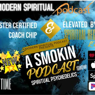 Episode 103  -  A SMOKIN PODCAST - FEATURING THE HOLY BASIL SACRED MEDICINE PLANT