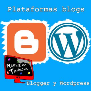 Plataformas para blogging. Analizando Blogger y Wordpress