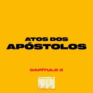 Atos dos Apóstolos / Capítulo 2