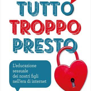 Alberto Pellai: l'educazione sessuale dei nostri figli nell'era di internet e come spiegare loro i pericoli