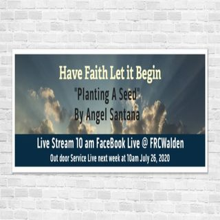 Planting A Seed LIVE SERMON