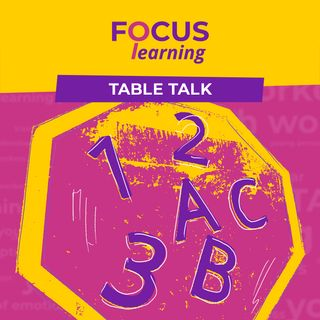 PUTTING & KEEPING LEARNING ON THE AGENDA - Focus: Learning Table Talk 4