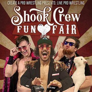 ENTHUSIASTIC REVIEWS #27: Create A Pro Wrestling The Shook Crew Fun Fair 2018 Watch-Along