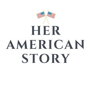 Her American Story