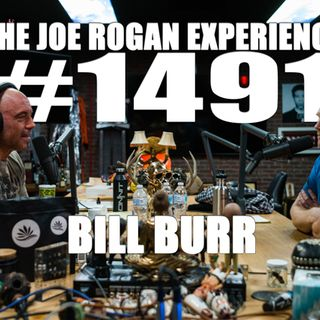 #1491 - Bill Burr