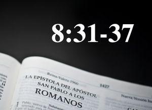 Romanos 8:31-37 - La insacudible seguridad del cristiano en medio del sufrimiento - Audio