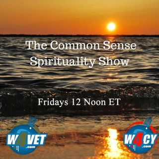 The Common Sense Spirituality Show