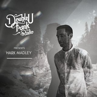 DUF Radio presents Hark Madley