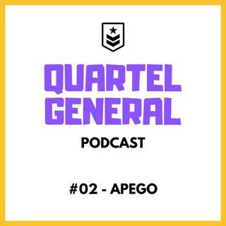 Quartel General #02 - APEGO