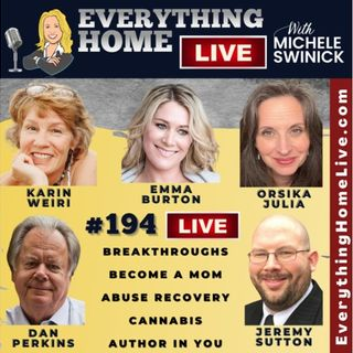 194 LIVE: Breakthroughs, Become A Mom, Abuse Recovery, Cannabis, Author In You