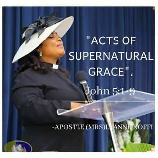 Acts of Supernatural Grace