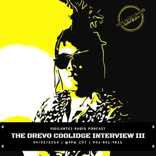 The Drevo Coolidge Interview III.