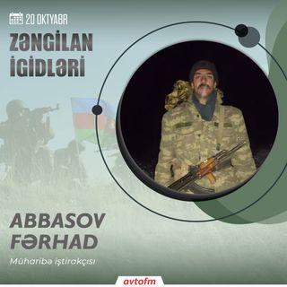 Fərhad Abbasov | 20 oktyabr - Zəngilan şəhərinin azad olunması