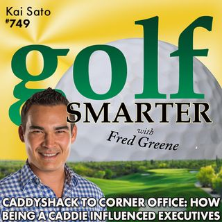 From Caddyshack to Corner Office : How Being A Caddie has Influenced Some of the World's Top Executives