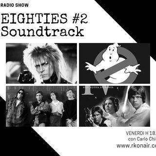 EIGHTIES Soundtrack #2 - 18/06/2021