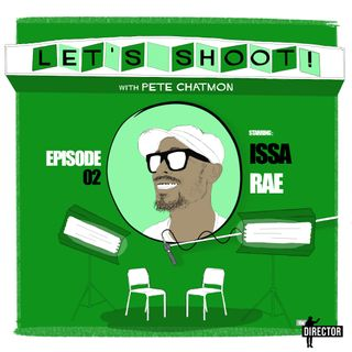 Episode 02: Issa Rae On Hiring Directors