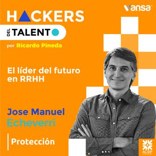 El líder del futuro - Jose Manuel Echeverri (Protección)  -  Lado B