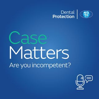 CaseMatters: Are you incompetent?