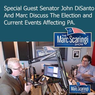 The Marc Scaringi Show_2018-11-10 with Special Guest Senator John DiSanto