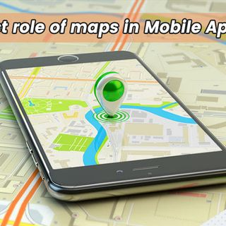 Perfect Role of Maps in Mobile Applications- Krify Podcast