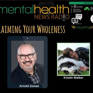 Reclaiming Your Wholeness with Arnold Zeman