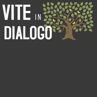 Vite in Dialogo