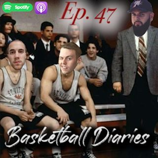 Ep.47-Basketball Diaries Ft. Brandon Almeida