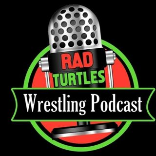 Episode 29: #RADMANIA DAY 4 THE FLAGSHIP! A SHOW ALMOST AS LONG AS WRESTLEMANIA!!!