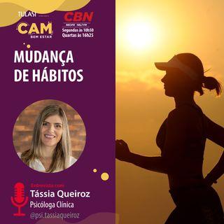 Mudanças de hábito (entrevista com Tássia Queiroz)