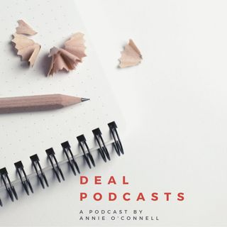 Annie O'Connell DEAL Podcasts