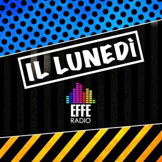 Il Lunedì di EFFE Radio - 1^ parte