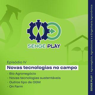 Senge Play Agronegócio EP 04 - Novas tecnologias no campo