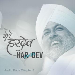 Mere Hardev: Chapter 9, Har Dil Me Hardev