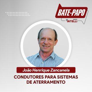 """Episódio 04 - """"Condutores para Sistemas de Aterramento"""" com João Henrique Zancanela"""