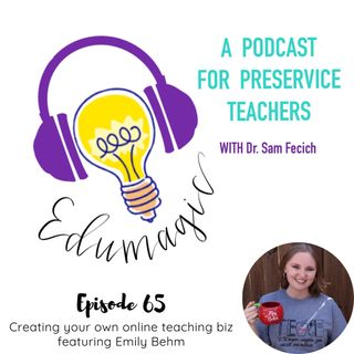 Creating your own online teaching biz featuring Emily Behm E65