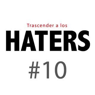 Haters#10: No dejes que los demás dicten tu vida. Sé tu mismo