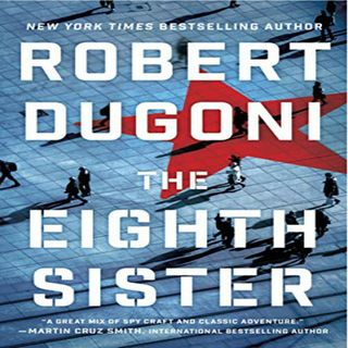 Robert Dugoni - THE EIGHTH SISTER