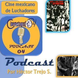 Episodio 89 - Cine Mexicano de Luchadores