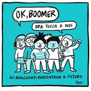 #OkBoomer: ora tocca a noi!