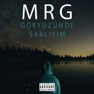 MRG - Gökyüzünde Saklıyım