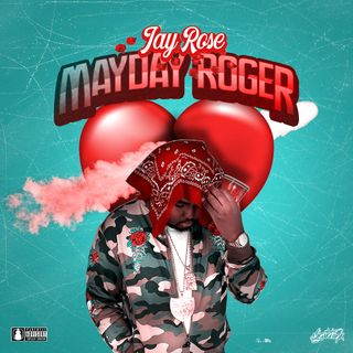Jay Rose- May Day Roger
