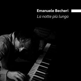 """Emanuele Becheri - """"La Notte più lunga"""" (estratto)"""