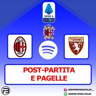 MILAN-TORINO 2-0 | PAGELLE e Post Partita
