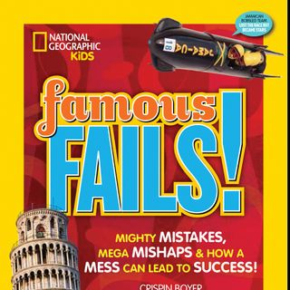 National Geographic Kids Book: FAMOUS FAILS