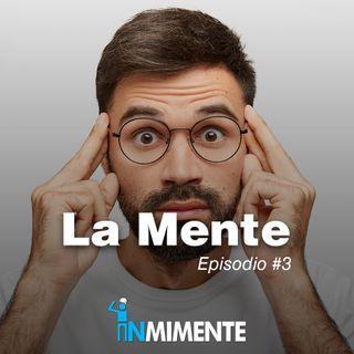 EP 3 La Mente