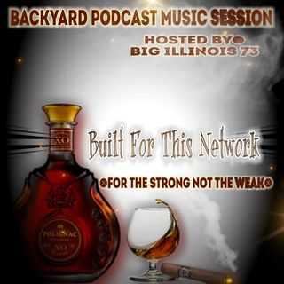 The backyard podcast music slow jam session/hosted by Bigillinois73