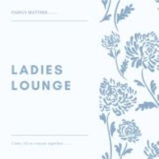 Ladies Lounge - Living with COVID19