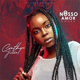 Cinthya Jaciie & Kheid Naldo - Nosso Amor (Cover Soraia Ramos & Calema)