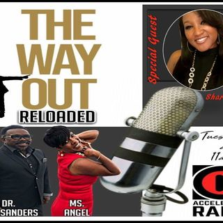 The Way Out Reloaded Shari Demby 1-29-19