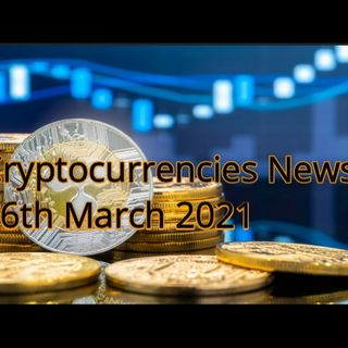 Cryptocurrency news 26th March 2021